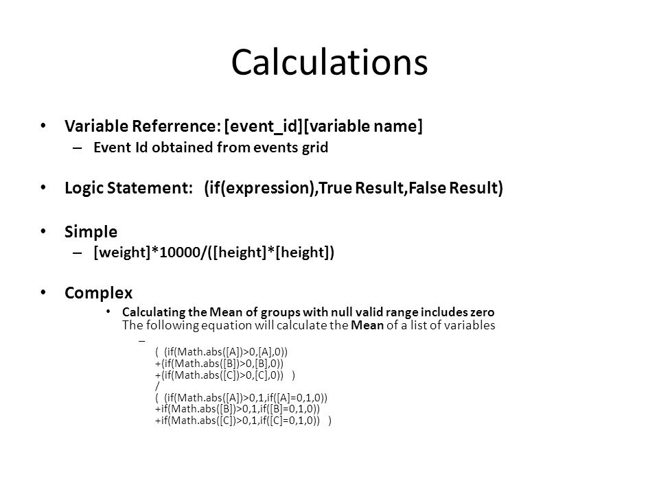 Calculations Variable Referrence: [event_id][variable name]